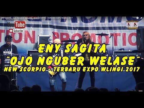 ENY SAGITA - OJO NGUBER WELASE - NEW SCORPIO - TERBARU EXPO WLINGI 2017