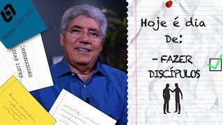 FAZER DISCÍPULOS / HOJE É DIA - 026