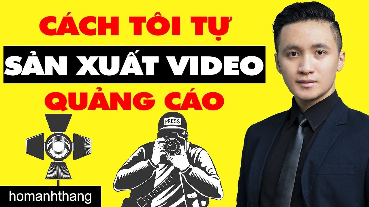 CÁCH SETUP QUAY VIDEO QUẢNG CÁO | CLIP GIỚI THIỆU SẢN PHẨM #4 | Hồ Mạnh Thắng