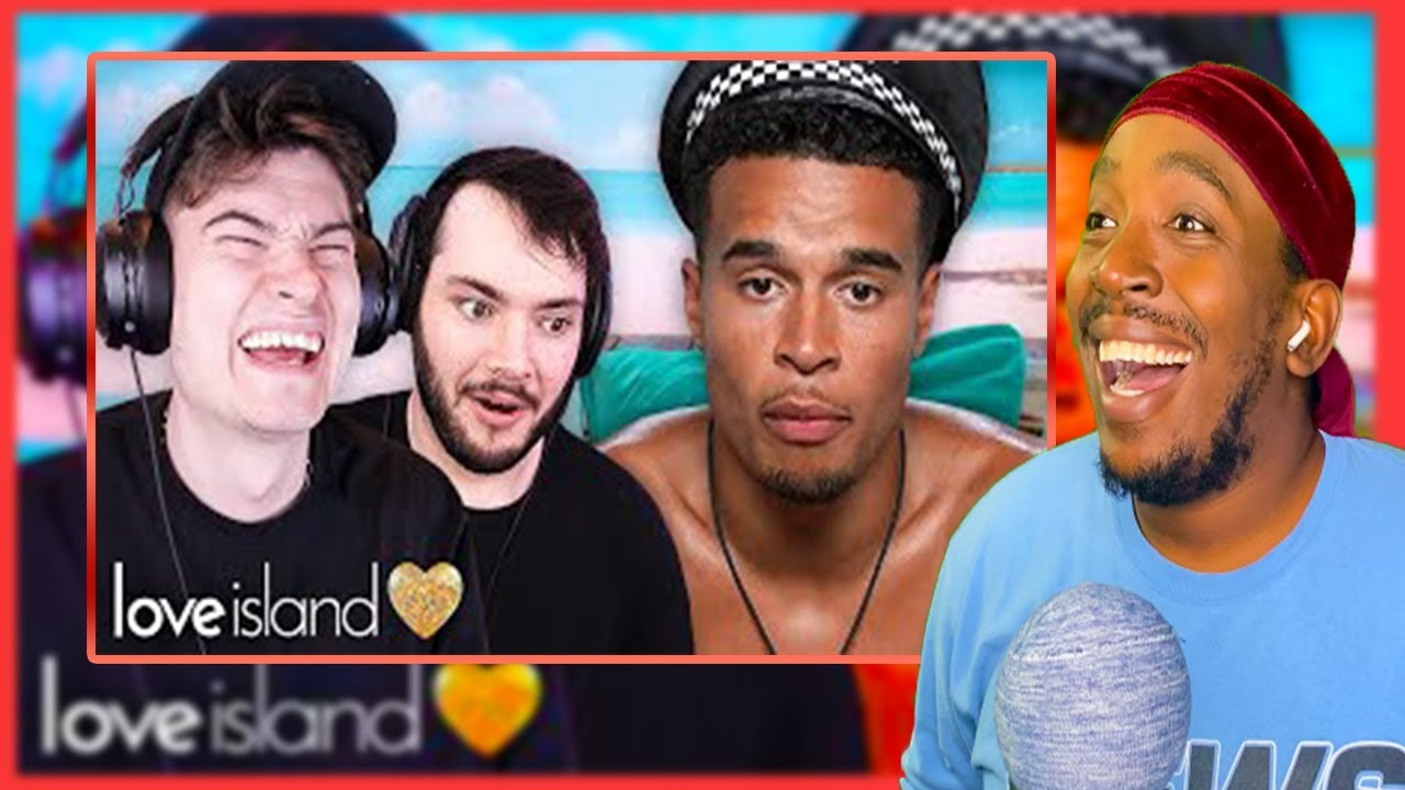 Reaction To Will And James Watch Love Island (Part 2)