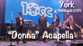 10CC singing Donna Acapella at The Barbican in York on 11th March. ...