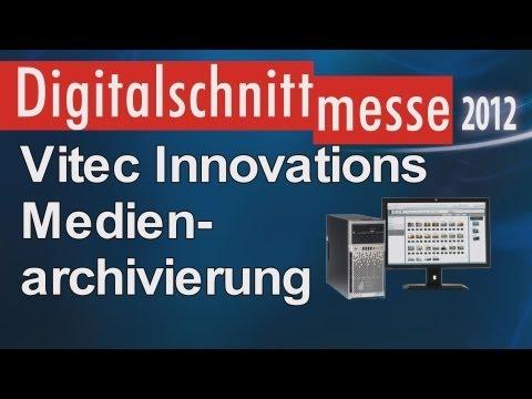 Vitec Innovations: Medienarchivierung und MAM Media Asset management (Digitalschnittmesse 2012)
