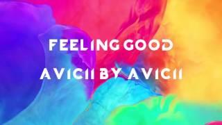 Feeling Good (Avicii By Avicii)
