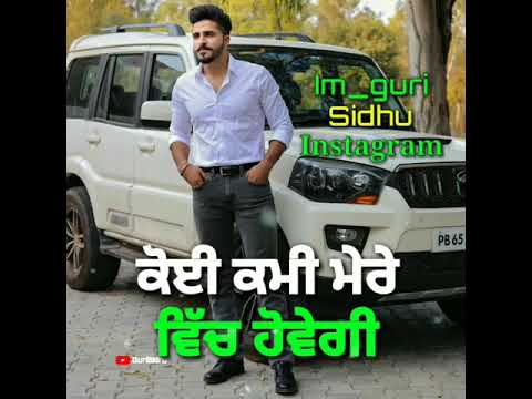 Tyson Sidhu-Kami Mere vich-Debi -Latest song whatsapp status video by Guri Sidhu Bhagu