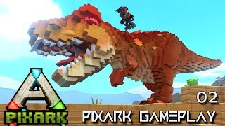 PixARK: EPIC TREX & DRAGON TAMED E02 !!! ( Pix ARK GAMEPLAY PRE EARLY ACCESS GAME )