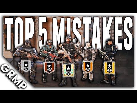 TOP 5  Ranked Mistakes | How to Rank Up | Rainbow Six Siege Tips