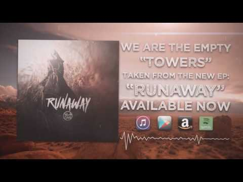 We Are The Empty - Towers (Official Audio)