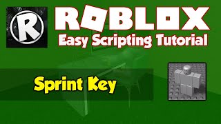 Roblox | How to make a Sprint Key Script | 2019 [FE]