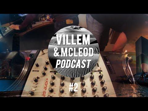 Villem & Mcleod Podcast #2 [HD]