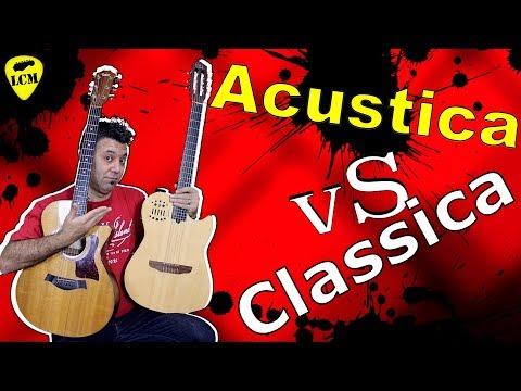 Chitarra Classica Vs Acustica - Confronto - Scegli Quella Adatta a Te