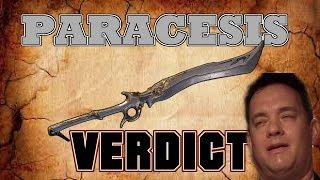 Paracesis Build & Verdict