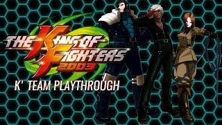 The King of Fighters 2003: K' Team Arcade Playthrough & Ending (PS2) (720P/60FPS)