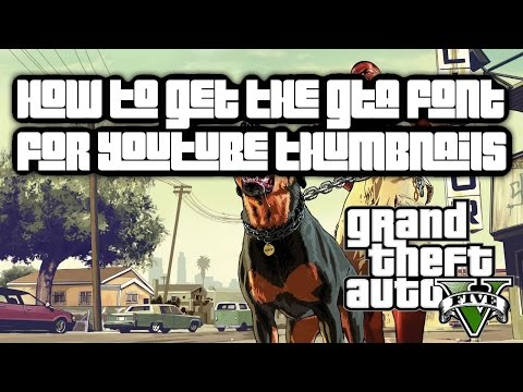 How to download the GTA font