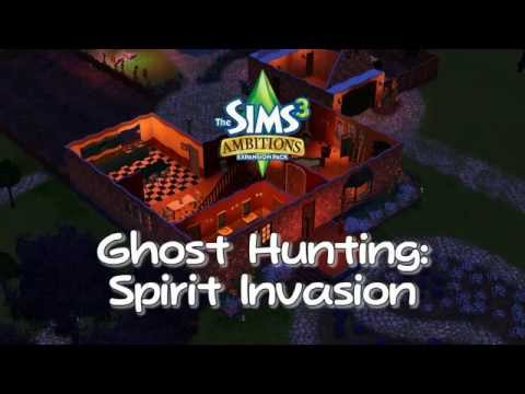 The Sims 3: Ambitions - Ghost Hunter's Spirit Invasion Theme