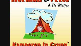 Herman de Vries en de Watjes - Kamperen In Grunn ( We No Speak Americano )