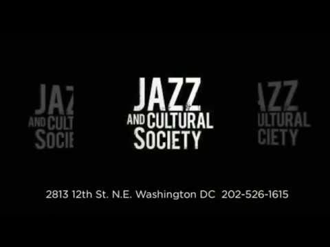 Live Music in the Area  Brookland DC - Jazz and Cultural Society