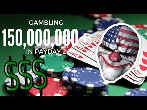 GAMBLING 150,000,000+ In PaydDay2 (ALL MASKS) (from offshore)
