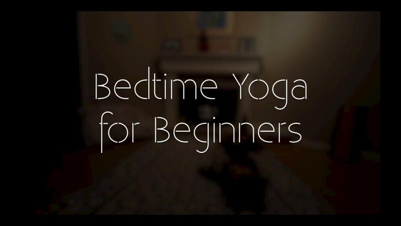 Bedtime Yoga for Beginners | Yoga for Sleep - YouTube