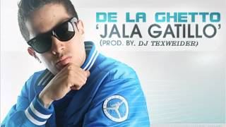 Jala Gatillo (A Lo Under) - De La Ghetto (Prod. By. Dj Texweider) ★REGGAETON 2012★
