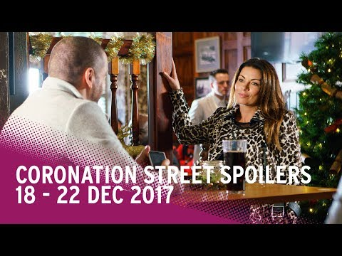 Coronation Street spoilers: 18-22 December 2017 - Corrie