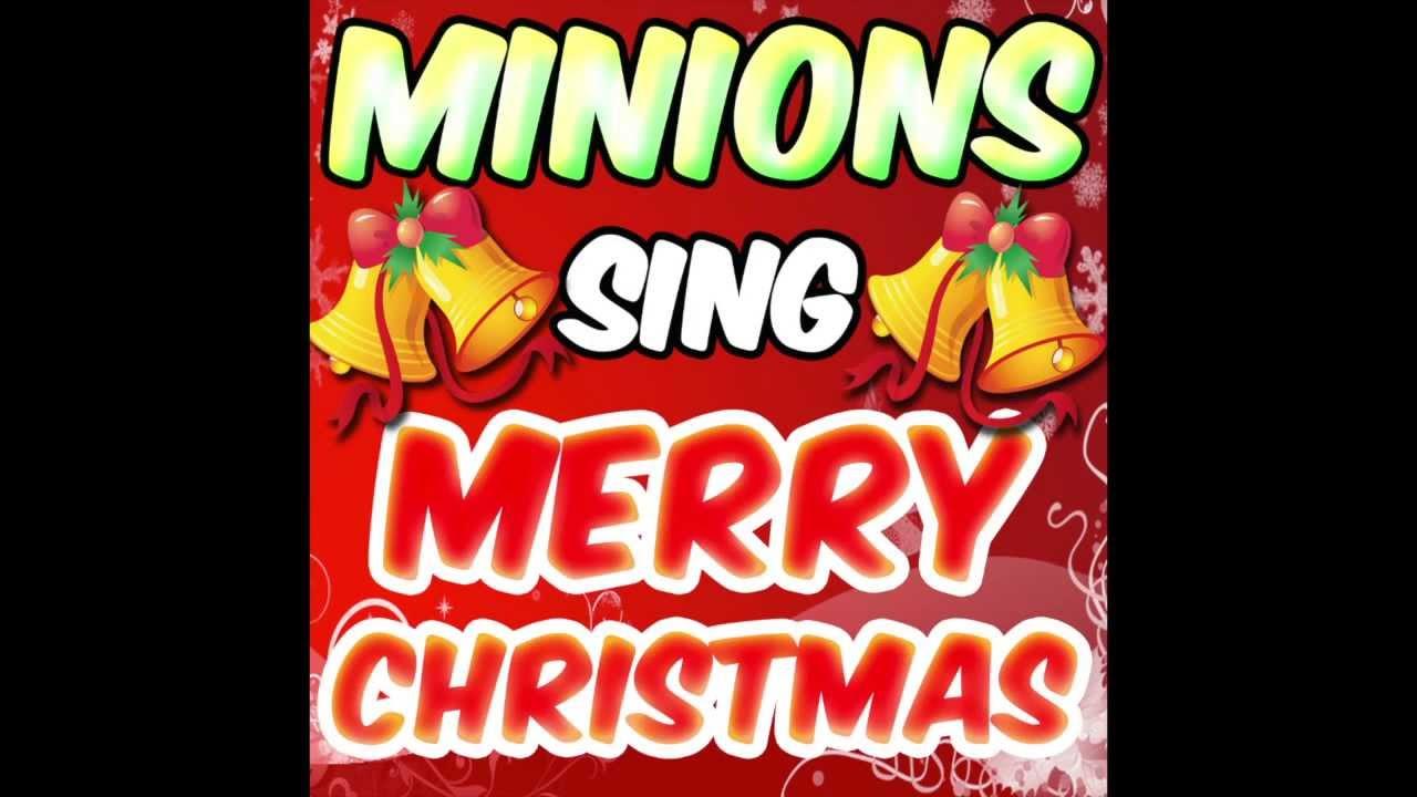 Hek03 Minions sing merry christmas - YouTube