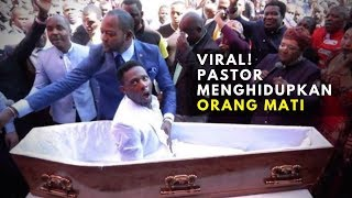 Viral, Pastor Kaya Raya Ini Bisa Menghidupkan Orang Mati 💥 Tapi Bohong
