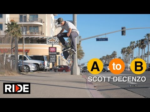 Scott DeCenzo Skates Huntington Beach, CA - A To B