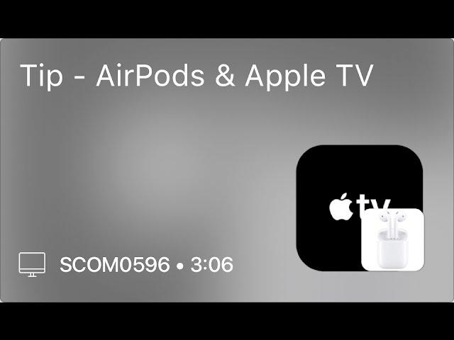 Scom0596 Tip Airpods Apple Tv Youtube