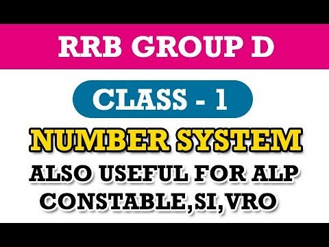 RRB Group D Maths Class 1    Number System    Constable    SI    VRO    Group 4