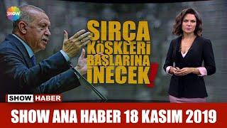 Show Ana Haber 18 Kasım 2019