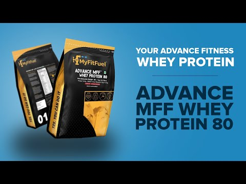 MyFitFuel Advance MFF Whey Protein 80 | Advance Protein with Enzymes, Vitamins & Mineral
