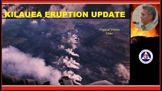HAWAII ERUPTION Latest HCCD Report on Kilauea Volcano (8/15/2018)