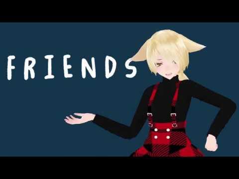 【MMD】 Friends