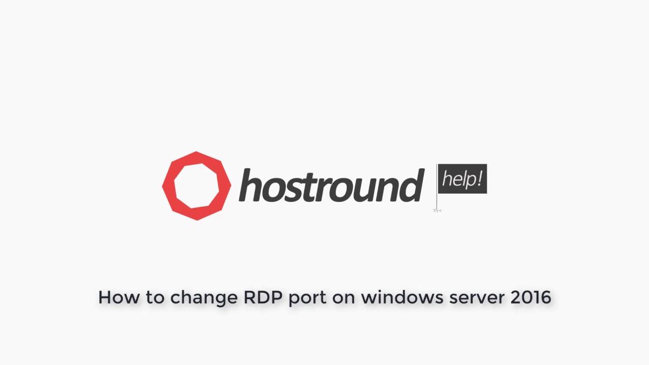 Change Remote Desktop (RDP) port number on Windows 2016
