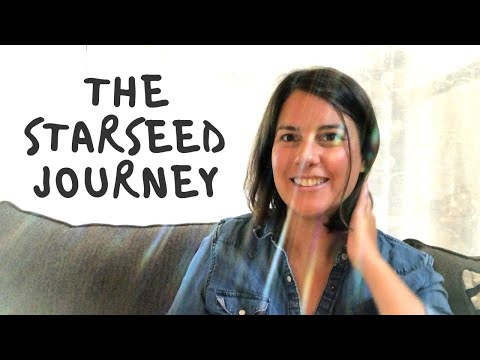 The Purpose of the Starseed Journey