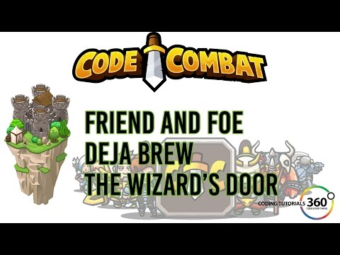 CodeCombat Backwoods Forest: Friend and Foe, Deja Brew, and The Wizard's Door
