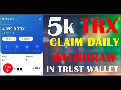 Get Immediate 5000 Trons Airdrop Withdraw In Trust Wallet L 2021 Crypto Airdrops