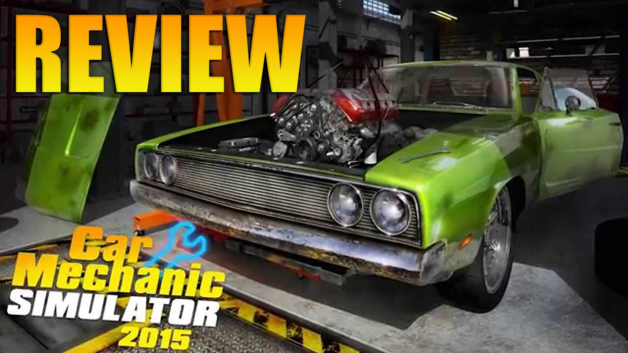 Car mechanic simulator 2015 review youtube