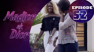Madior Ak Dior - Épisode 52 [Saison 01]
