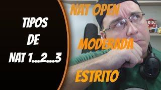 TIPOS DE NAT 1, 2 e 3 ! ENTENDA A DIFERENÇA!! NAT OPEN, MODERADO ou ESTRITO
