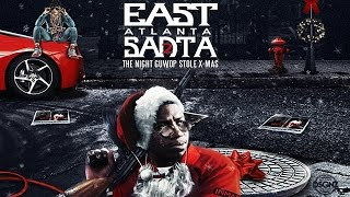 Gucci Mane - East Atlanta Santa 2 (Full Mixtape)