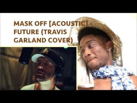 MASK OFF acoustic - Future Travis Garland Cover ALAZON EPI 235 REACTION