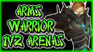 Legion - 7.3.5 Arms Warrior 1v2 Arena montage - Time to rekt some nerds!! WOW level 110 PVP [Evylyn]