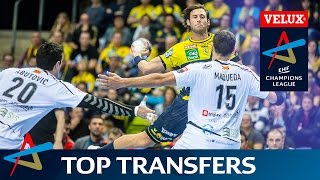 Top 10 Transfers of the Summer 2016   VELUX EHF Champions League