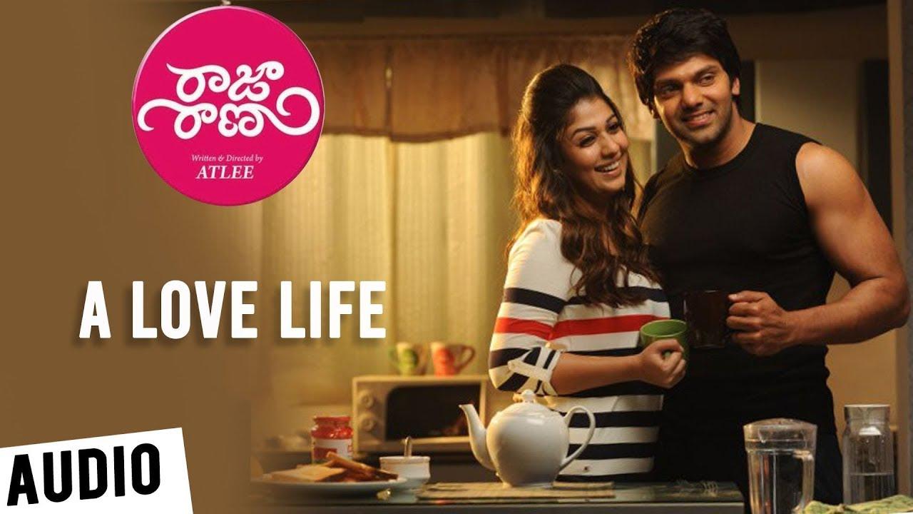Raja Rani Songs | A Love Life | Aarya, Nayanthara, Jai, Nazriya Nazim | G.V.Prakash Kumar