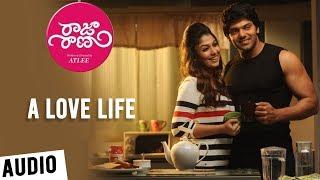 Raja Rani Songs Telugu | A Love Life | Aarya, Nayanthara, Jai, Nazriya | G.V.Prakash Kumar