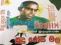Ajith Muthukumarana - Sudu Rosa Mala(Remix)