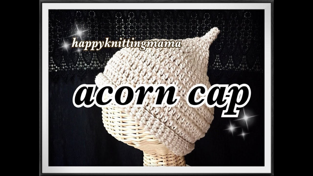 How to crochet acorn cap in all sizes   Crochet and Stitch   YouTube