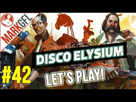 Let's Play Disco Elysium - Chaotic Detective RPG - Part 42