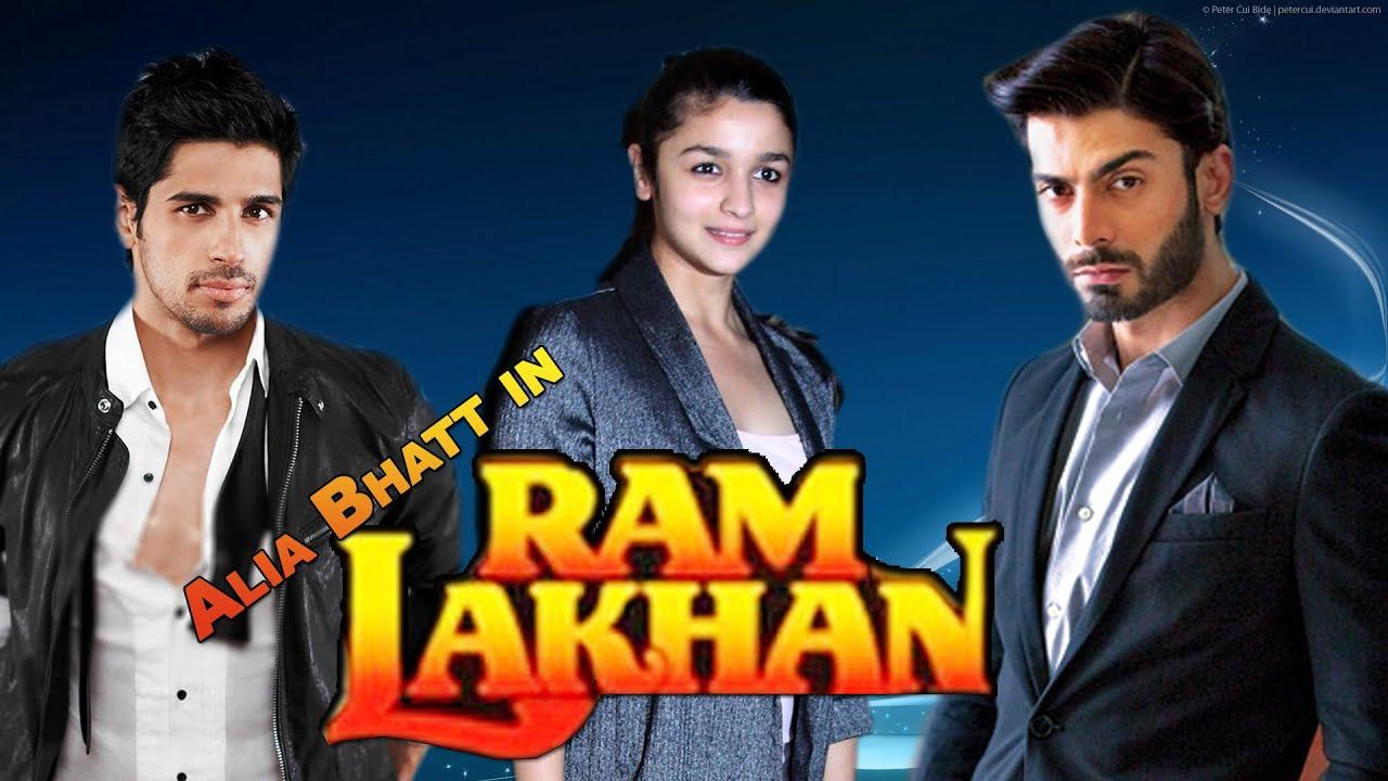 Sidharth Malhotra Alia Bhatt Amp Fawad Khan In Ram Lakhan